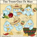 Tiny Tweets-Cinco De Mayo
