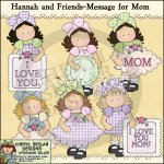 Hannah and Friends Message for Mom